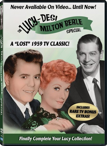 "The Lucy-Desi Milton Berle Special: A ""Lost"" 1959 TV Classic"