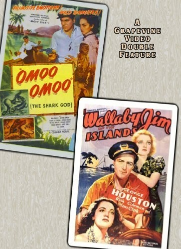 Omoo-Omoo the Shark God (1949) /  Wallaby Jim of the Islands (1937)