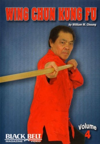 Wing Chun Kung Fu With William M. Cheung, Vol. 4