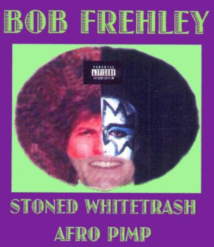 Stoned Whitetrash Afro Pimp