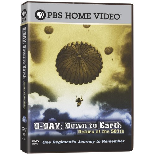 D-Day: Down to Earth--Return of the 507th