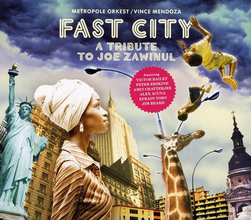 Fast City - a Tribute to Joe Zawinul