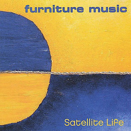 Furniture Music : Satellite Life