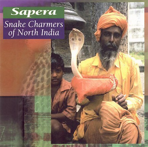 Sapera: Snake Charmers Of North India