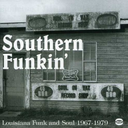 Southern Funkin-Louisiana Soul 1967-75 /  Various [Import]