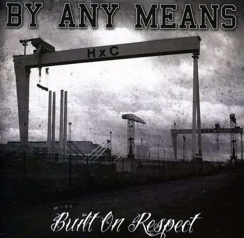 Built on Respect [Import]