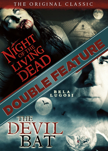 Night Of The Living Dead/ The Devil Bat