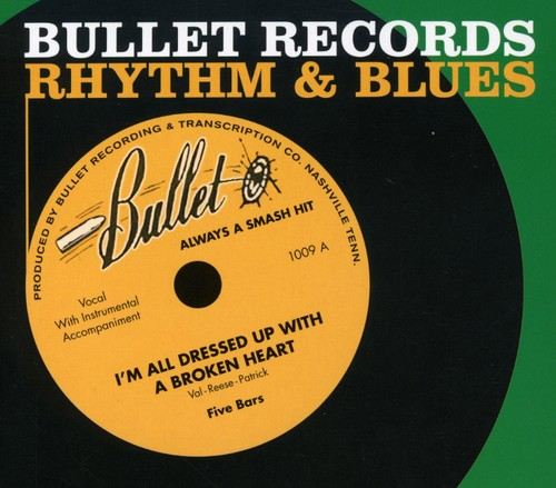 Bullet Records Rhythm and Blues