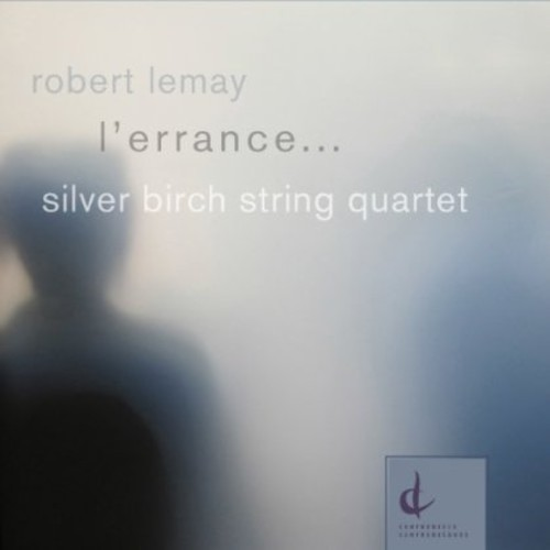 L'errance: Music of Robert Lemay