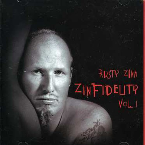 Zinfidelity, Vol. 1