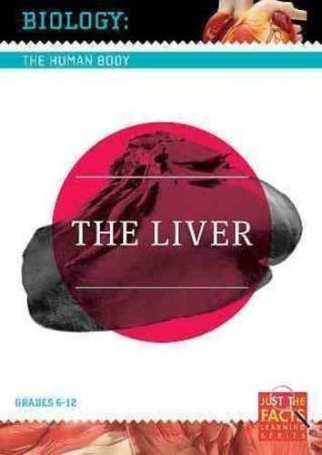 Biology of the Human Body: Liver