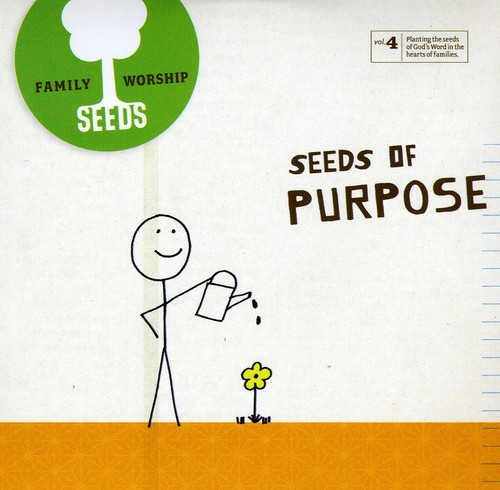 Seeds of Purpose 4