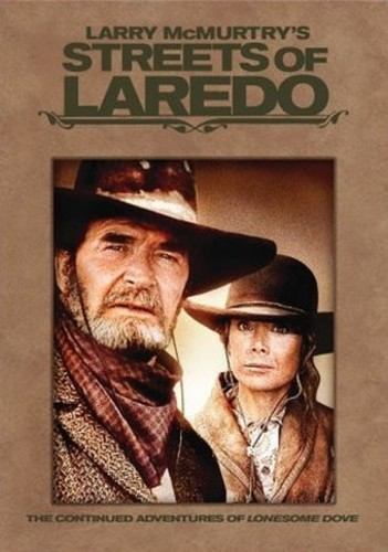 Larry McMurtry's Streets of Laredo
