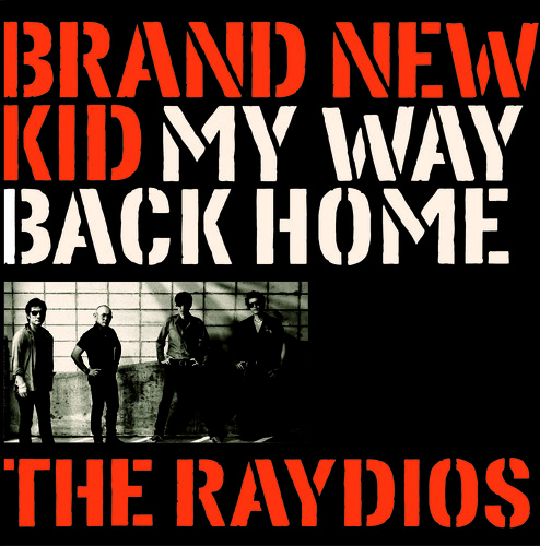 Brand New Kid /  My Way Back Home