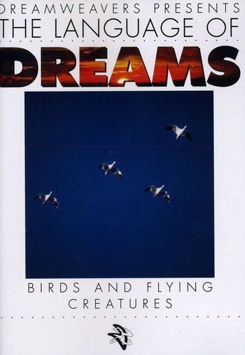 Language of Dreams: Birds & Flying Creatures 1