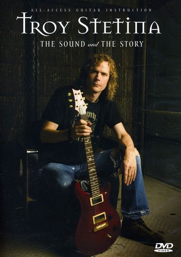 Troy Stetina: The Sound and The Story