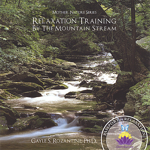Relaxation Training By the Mountain Stream