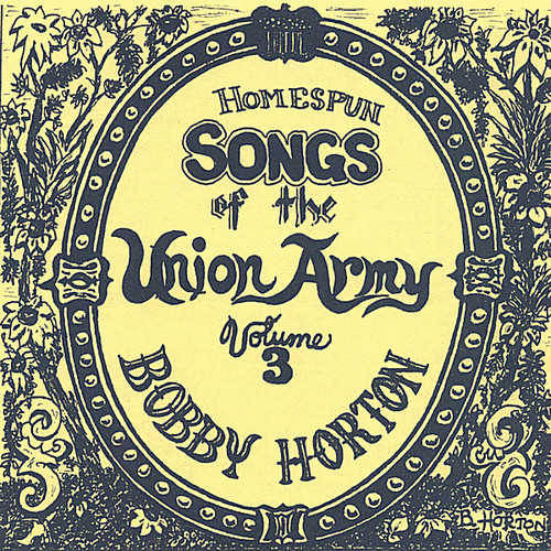 Homespun Songs of the Union Army 3