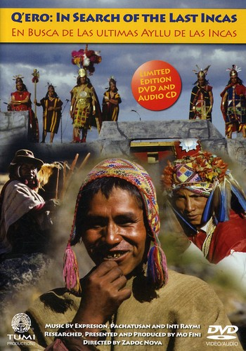 Q'ero: In Search Of The Last Incas [Amaray] [With CD]