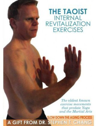 Taoist Internal Revitalization Exercises: Slow