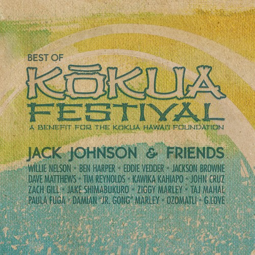 Jack Johnson and Friends: Best Of Kokua Festival