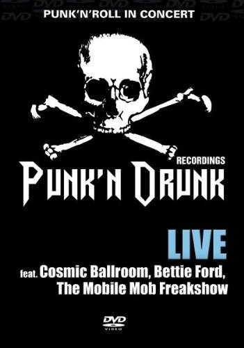 Punk'n'Drunk Live In Concert