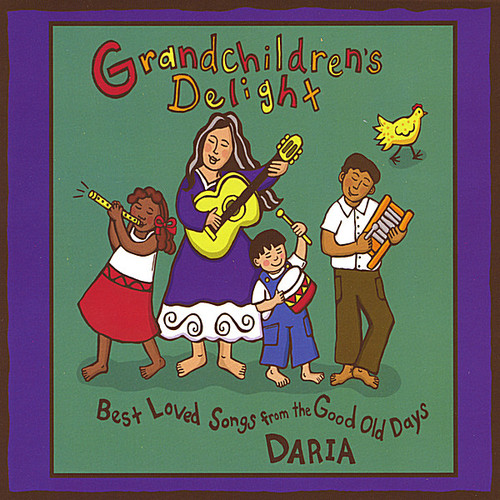 Grandchildren's Delight-Best Loved Songs from the