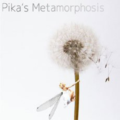 Pikas Metamorphosis [Import]