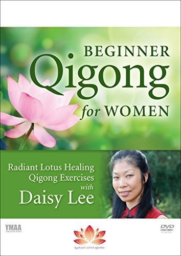 Beginner Qigong For Women: Radiant Lotus Qigong Exercises with DaisyLee