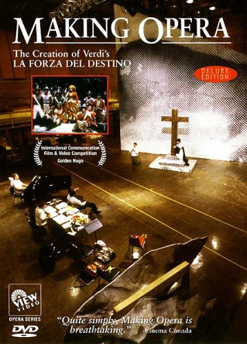 Making Opera: Creation of Verdi's la Forza Del