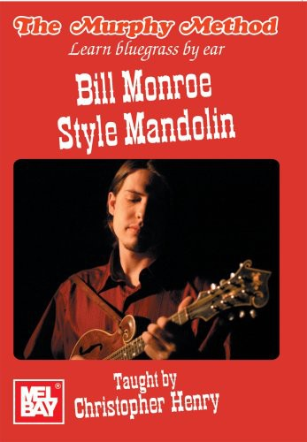 Bill Monroe Style Mandolin Learn Bluegrass by Ear