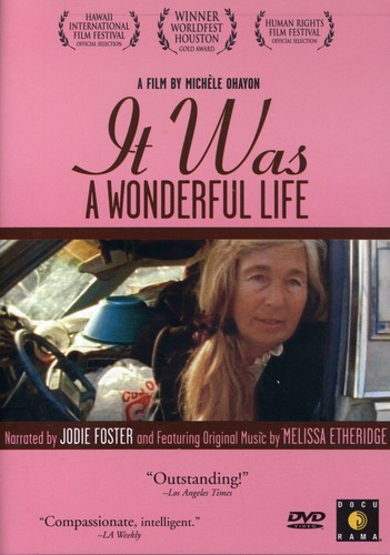 It Was A Wonderful Life [Documentary]