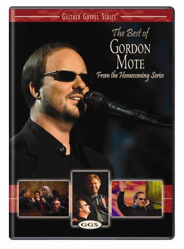 The Best Of Gordon Mote