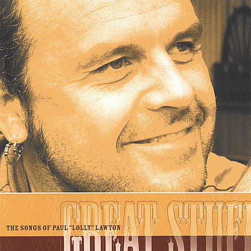Great Stuff-The Songs of Paul Lolly Lawton