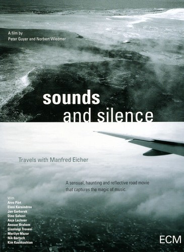 Sounds & Silence: Travels with Manfred Eiche /  Various
