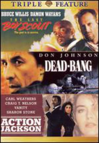 Last Boyscout & Dead-Bang & Action Jackson