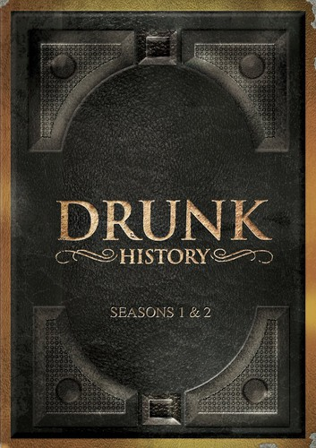 Drunk History: Seasons One & Two