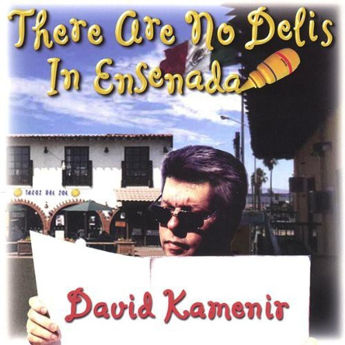There Are No Delis in Ensenada