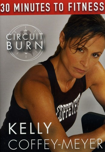 30 Minutes to Fitness: Circuit Burn with Kelly