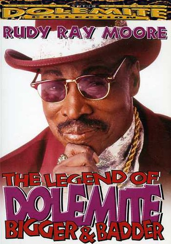 The Legend of Dolemite: Bigger and Badder