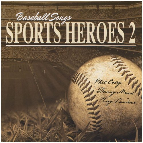 Baseball Songs Sports Heroes 2