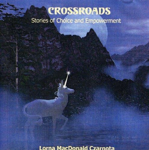 Crossroads: Stories Of Choice And Empowerment
