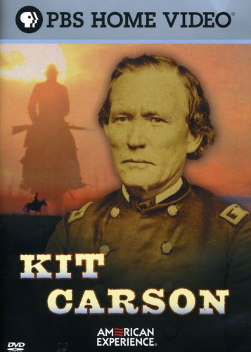 American Experience: Kit Carson [Documentary]