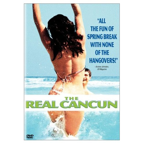 The Real Cancun [Widescreen]