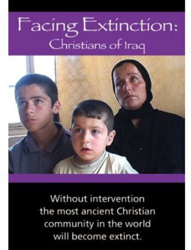Facing Extinction: Christians in Iraq