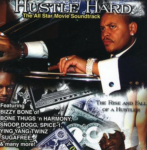 Hustle Hard (Original Soundtrack) [Explicit Content]