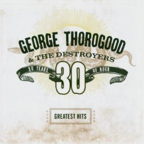 Greatest Hits: 30 Years Of Rock [Remastered]
