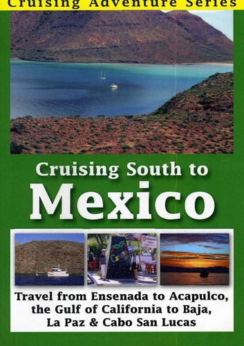 Cruising South to Mexico