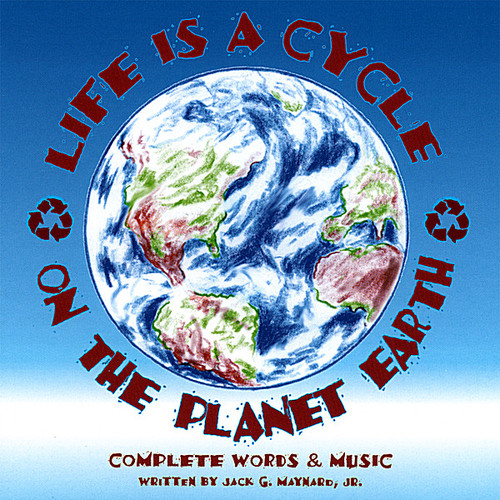 Life Is a Cycle on the Planet Earth