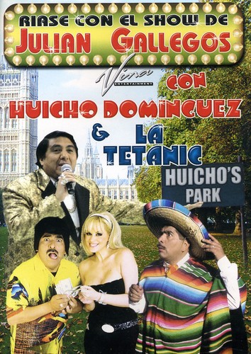 Riase Con El Show De Julian Gallegos Con Huicho Dominguez [With CD]